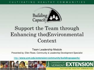 Support the Team through Enhancing the Environmental Context