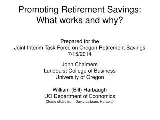 Promoting Retirement Savings: What works and why?