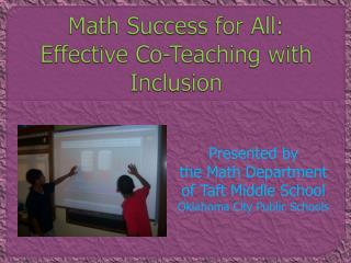 Math Success for All:  Effective Co-Teaching with Inclusion