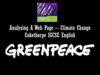 Analysing A Web Page – Climate Change Cokethorpe IGCSE English
