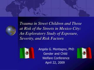 Angela G. Montagno, PhD      Gender and Child      Welfare Conference