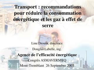 Transport : recommandations pour réduire la consommation énergétique et les gaz à effet de serre