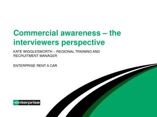 Commercial awareness � the interviewers perspective