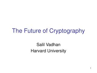 The Future of Cryptography