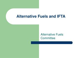 Alternative Fuels and IFTA