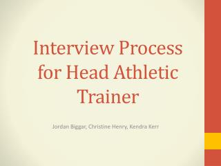 Interview Process for Head Athletic Trainer