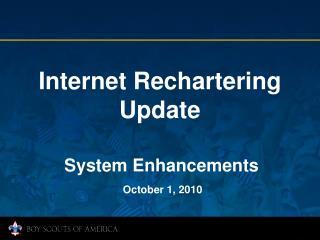 Internet Rechartering Update