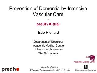 Prevention of Dementia by Intensive Vascular Care - preDIVA-trial