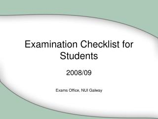 Examination Checklist for Students