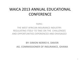 WAICA 2013 ANNUAL EDUCATIONAL CONFERENCE