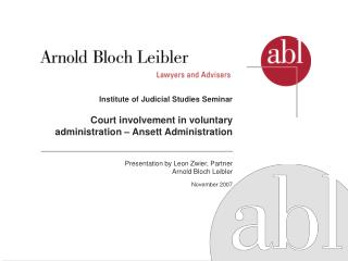 Presentation by Leon Zwier, Partner Arnold Bloch Leibler November 2007