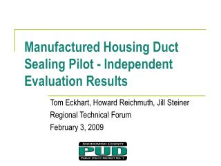 Manufactured Housing Duct Sealing Pilot - Independent Evaluation Results