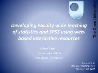 Developing Faculty wide teaching of statistics and SPSS using web-based interactive resources