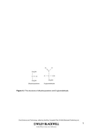 Figure 4.1  The structures of dihydroxyacetone and D-glyceraldehyde.