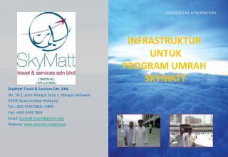 SkyMatt  Travel & Services  Sdn . Bhd. No. 16-2,  Jalan Wangsa Setia  3,  Wangsa Melawati