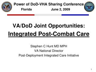 Power of DoD-VHA Sharing Conference Florida		        June 2, 2009
