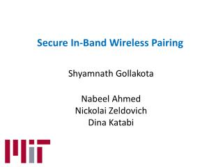 Secure In-Band Wireless Pairing