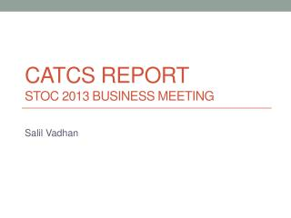 CATCS Report STOC 2013 Business Meeting