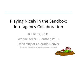 Playing Nicely in the Sandbox:  Interagency Collaboration