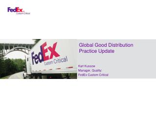 Global Good Distribution Practice Update