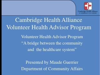 Cambridge Health Alliance  Volunteer Health Advisor Program