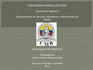 UNIVERSIDAD MANUELA BELTRAN Facultad de Ingeniería