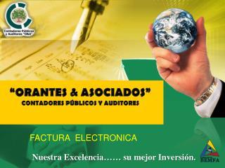 """""""ORANTES & ASOCIADOS"""" CONTADORES PÚBLICOS Y AUDITORES"""