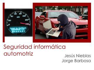 Seguridad informática automotriz