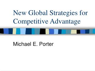 New Global Strategies for Competitive Advantage