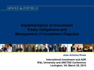 Implementation of Investment  Treaty Obligations and  Management of Investment Disputes