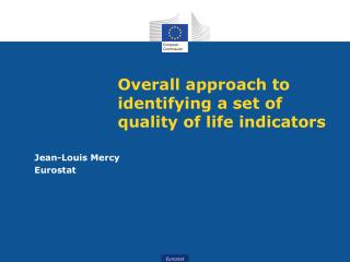 Overall approach to identifying a set of quality of life indicators
