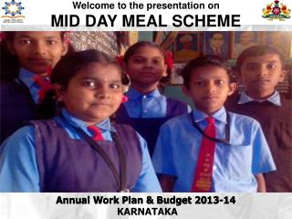 Welcome to the presentation on  MID DAY MEAL SCHEME