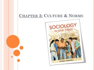 Chapter 3:  Culture & Norms