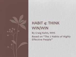 Habit 4: Think Win/Win
