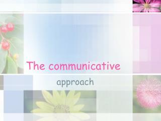 The communicative