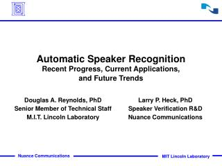 Automatic Speaker Recognition Recent Progress, Current Applications,  and Future Trends