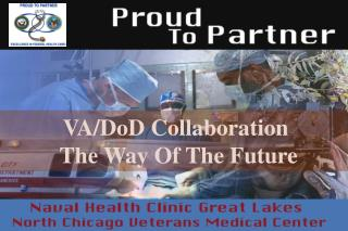 VA/DoD Collaboration   The Way Of The Future