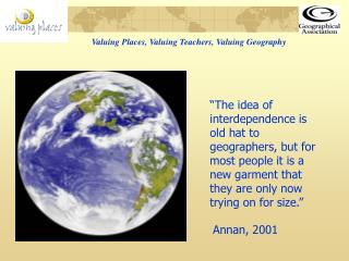Valuing Places, Valuing Teachers, Valuing Geography