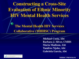 Michael Costa, Abt Barbara J. Silver, CMHS Maria Madison, Abt Tandiwe Njobe, Abt