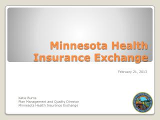 Minnesota Health  Insurance Exchange