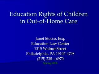 Education Rights of Children in Out-of-Home Care