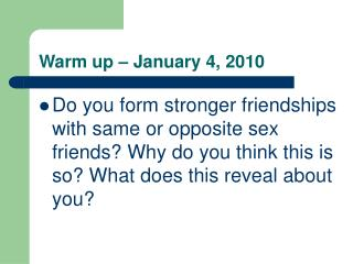 Warm up – January 4, 2010