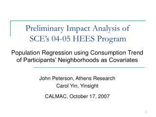 Preliminary Impact Analysis of SCE's 04-05 HEES Program