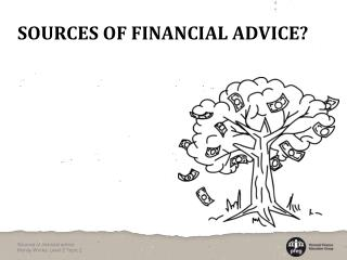 Sources of financial advice?
