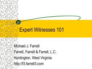 Expert Witnesses 101