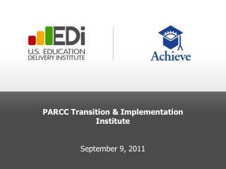 PARCC Transition & Implementation Institute