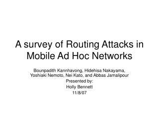 A survey of Routing Attacks in Mobile Ad Hoc Networks