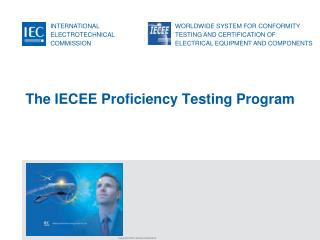 The IECEE Proficiency Testing Program