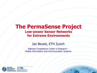 The PermaSense Project Low-power Sensor Networks  for  Extreme Environments