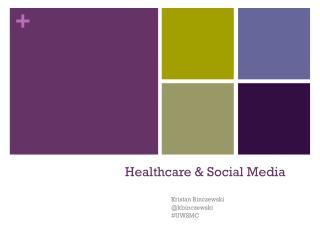 Healthcare & Social Media